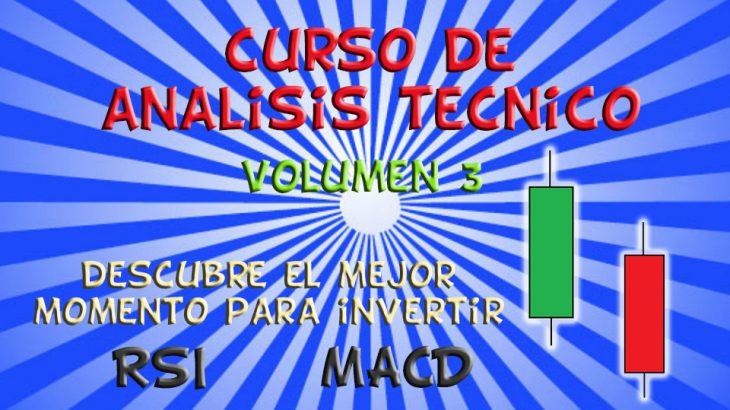 curso analisis tecnico volumen 3 rsi macd